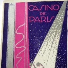 Carteles Espectáculos: PR-1314. PROGRAMA CASINO DE PARIS.REVISTA TOUT PARIS. 1928- 29. EN FRANCÉS.. Lote 187449662