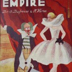 Carteles Espectáculos: PR-1325.PROGRAMA EMPIRE. MUSIC - HALL CIRQUE. PARIS. MARZO 1929.. Lote 188523558