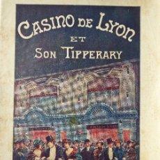 Carteles Espectáculos: PR- 1330. CASINO DE LYON ET SON TIPPERARY.PROGRAMME OFFICIEL. KETTY BOXEUR. OPERETA. 1928. Lote 188685166