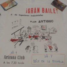 Carteles Espectáculos: CARTEL BILBAO 1967: ARIZONA CLUB. BAILE DE 3º INGENIEROS INDUSTRIALES PLAN ANTIGUO. Lote 189328240