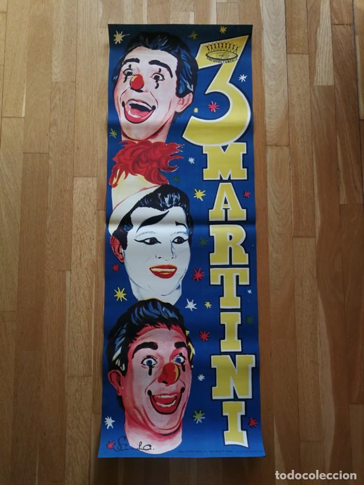 CARTEL PÓSTER 3 MARTINI ( PAYASOS DE FAMA MUNDIAL) 39 CM X 111 CM MUY BUEN ESTADO 1961 (Coleccionismo - Carteles Gran Formato - Carteles Circo, Magia y Espectáculos)