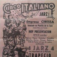 Carteles Espectáculos: CARTEL DE CIRCO ITALIANO. CALAHORRA, PLANILLA DE LA CASA. IMPRESO EN EL AÑO 1958. JARZ. CIRESSA.. Lote 190075168