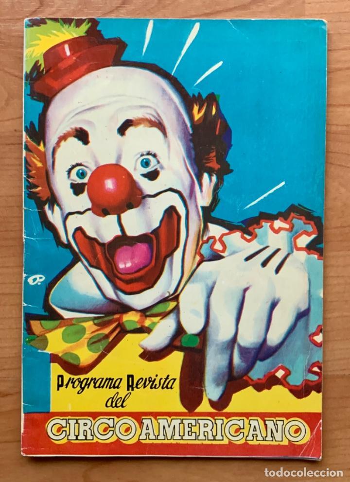 PROGRAMA REVISTA DEL CIRCO AMERICANO AÑO 1960 (Coleccionismo - Carteles Gran Formato - Carteles Circo, Magia y Espectáculos)
