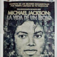 Carteles Espectáculos: POSTER MICHAEL JACKSON LA VIDA DE UN IDOLO CARTEL DOBLE REVERSO AYRTON SENNA FORMULA 1 98X68 CM.. Lote 191603076