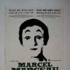 Carteles Espectáculos: CARTEL ORIGINAL/ TEATRO MIMO -1975 / MARCEL MARCEAU-PIERRE VERRY / PALAIS DES BEAUX-ARTS DE BRUSELAS. Lote 191726351