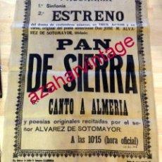 Carteles Espectáculos: CUEVAS DE ALMANZORA, 1928, CARTEL EN TELA OBRA DE TEATRO MINERA,PAN DE SIERRA, 60X80 CMS, RARISIMO. Lote 191819195