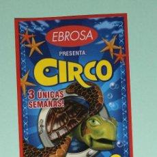 Carteles Espectáculos: CARTEL DE CIRCO. MEDIDA APROX. 7 X 15 CENTIMETROS. CIRCO ACUATICO. FUNCION EN ZARAGOZA.. Lote 192723858