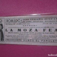 Carteles Espectáculos: CARTEL COMPAÑIA ASTURIANA LA MOZA FEA MANUEL RODRIGUEZ ROSARIO TRABANCO C16. Lote 193447266