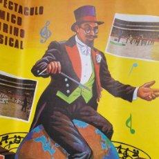Carteles Espectáculos: CARTEL PUBLICITARIO DEL GRANDIOSO ESPECTÁCULO CÓMICO - TAURINO - MUSICAL DE EL EMPASTRE EN SORIA. Lote 193701240