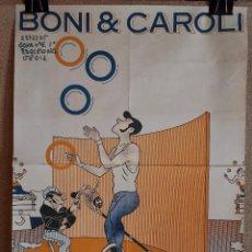 Carteles Espectáculos: CARTEL ORIGINAL PUBLICITARIO CIRCO--CATALUÑA-MALABARISTAS SOBRE RUEDAS -BONI & CAROLI---70 X 50. Lote 193846547