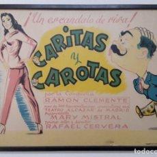 Carteles Espectáculos: CARTEL DE PUBLICIDAD DEL TEATRO ALCAZAR DE MADRID DE LA OBRA - CARITAS Y CAROTAS 1957 . Lote 194338450