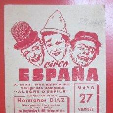 Carteles Espectáculos: CARTEL CIRCO CIRCO ESPAÑA RUZAFA HNOS. DIAZ LOS TAYLOR HNOS. PAJARES C57. Lote 194406880