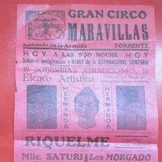 Carteles Espectáculos: CARTEL CIRCO GRAN CIRCO MARAVILLAS TORRENTE HERMANOS RIQUELME LOS MORGADO C58. Lote 194406963