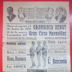 Carteles Espectáculos: CARTEL CIRCO GRAN CIRCO MARAVILLAS 1930 HERMANOS RIQUELME LOS AROCA C65. Lote 194592080