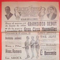 Carteles Espectáculos: CARTEL CIRCO GRAN CIRCO MARAVILLAS HUESCA 1930 HERMANOS RIQUELME LOS AROCA SARASATE II C68. Lote 194592420