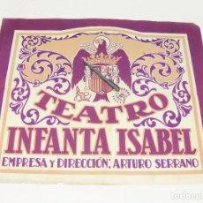 Carteles Espectáculos: CARTEL TEATRO INFANTA ISABEL. EMPRESA Y DIERCCIÓN, ARTURO SERRANO.. Lote 194623706