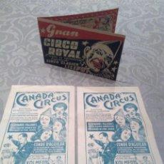 Carteles Espectáculos: PROGRAMAS DE PUBLICIDAD GRAN CIRCO ROYAL Y CANADA CIRCUS AÑOS 40 O 50.MUY BIEN CONSERVADOS. Lote 194632248