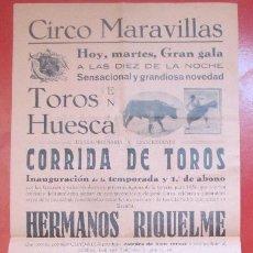 Carteles Espectáculos: CARTEL CIRCO CIRCO MARAVILLAS HUESCA HERMANOS RIQUELME C79. Lote 195098568