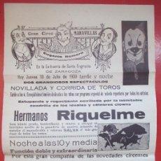 Carteles Espectáculos: CARTEL CIRCO GRAN CIRCO MARAVILLAS ZARAGOZA 1930 HERMANOS RIQUELME EL TONTO SALVA C82. Lote 195098907