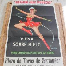 Carteles Espectáculos: CARTEL. REVISTA-OPERETA. VIENA SOBRE HIELO. PLAZA DE TOROS DE SANTANDER. 24 DE JULIO. SIN AÑO. . Lote 195201373