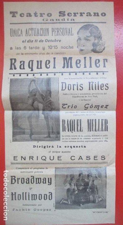 CARTEL TEATRO GANDIA VALENCIA RAQUEL MELLER DORIS NILES TRIO GOMEZ C89 (Coleccionismo - Carteles Gran Formato - Carteles Circo, Magia y Espectáculos)