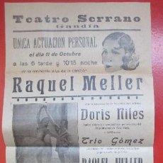 Carteles Espectáculos: CARTEL TEATRO GANDIA VALENCIA RAQUEL MELLER DORIS NILES TRIO GOMEZ C89. Lote 195290773