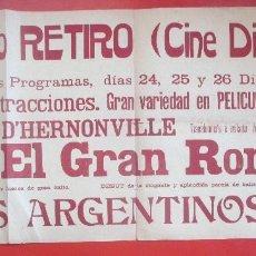 Carteles Espectáculos: CARTEL CINE TEATRO RETIRO CINE DIORAMA 1910 D´HERNONVILLE EL GRAN ROMERO C93. Lote 195291723