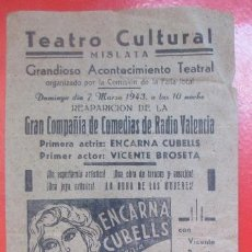 Carteles Espectáculos: CARTEL TEATRO CULTURAL MISLATA VALENCIA 1943 ENCARNA CUBELLS VICENTE BROSETA C96. Lote 195292268