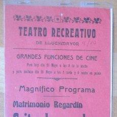 Carteles Espectáculos: CARTEL TEATRO RECREATIVO LLUCHMAYOR MALLORCA 1914 MATRIMONIO REGARDIN GRITO DE UN ALMA C97. Lote 195294948