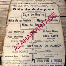 Carteles Espectáculos: PUERTO REAL, AÑOS 50, CARTEL FLAMENCO, NIÑA ANTEQUERA,COJO HUELVA, MANUEL CENTENO,NIÑA PUEBLA,ETC. Lote 196109655