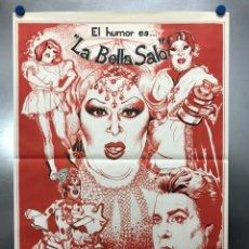 Carteles Espectáculos: CARTEL - EL HUMOR ES... LA BELLA SALO - AÑO 1982 - ILUSTRADOR: PADILLA. Lote 214706005