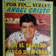 Affiches Spectacles: CARTEL CIRCO MUNDIAL, VUELVE ANGEL CRISTO, VALENCIA , SOBRE 2000/2002. Lote 198813777