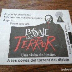 Carteles Espectáculos: ENTRADA PASAJE DEL TERROR TIBIDABO BARCELONA 1994. Lote 199506603