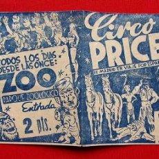 Carteles Espectáculos: CIRCO PRICE. CIRCO Y FIERAS. ZOO. DE MADRID EN VIAJE POR ESPAÑA. ENTRADA 2 PESETAS. DÍPTICO. AÑOS 50. Lote 199874911