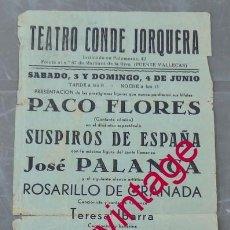 Carteles Espectáculos: MADRID, AÑOS 50, TEATRO CONDE JORQUERA, CARTEL FLAMENCO JOSE PALANCA, RARO,14X31 CMS. Lote 200239065