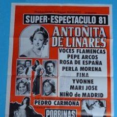 Carteles Espectáculos: CARTEL ANTOÑITA DE LINARES. PEDRO CARMONA. VOCES FLAMENCAS. ORQUESTA TRICOLOR. ESPECTÁCULOS MAGANTO. Lote 203393082