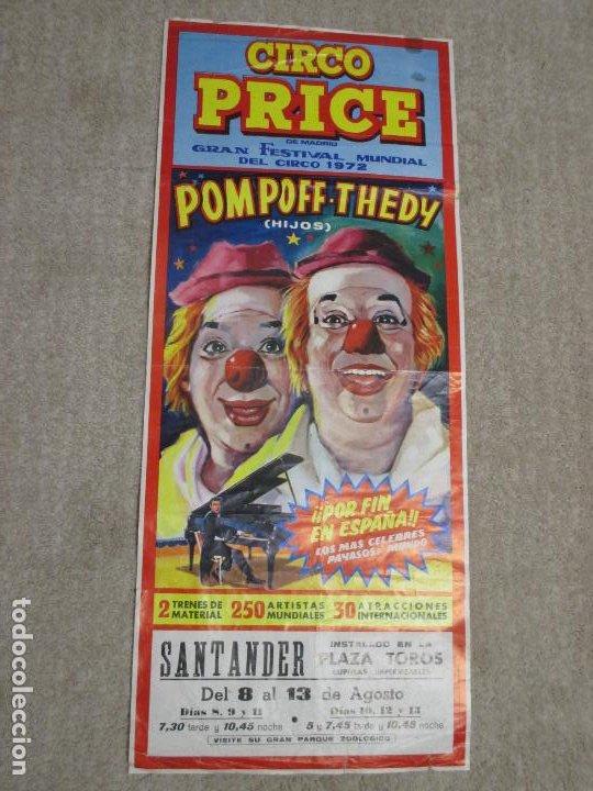 Carteles Espectáculos: Cartel Circo Price, Pompoff y Thedy hijos Festival Mundial del Circo 1972, Santander 26,5x63,5 cm - Foto 2 - 203815371
