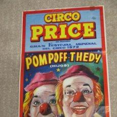Affissi Spettacoli: CARTEL CIRCO PRICE, POMPOFF Y THEDY HIJOS FESTIVAL MUNDIAL DEL CIRCO 1972, SANTANDER 26,5X63,5 CM. Lote 203815371