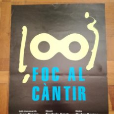 Carteles Espectáculos: CARTELL PELICULA FOC AL CANTIR . JOAN BROSSA. 60 X 40 CM. Lote 205334373