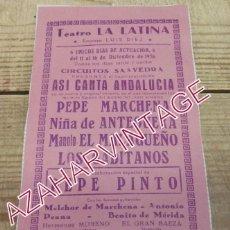 Carteles Espectáculos: MADRID, 1956, TEATRO LA LATINA, CARTEL FLAMENCO, PEPE MARCHENA, NIÑA DE ANTEQUERA, PEPE PINTO,ETC... Lote 205901308