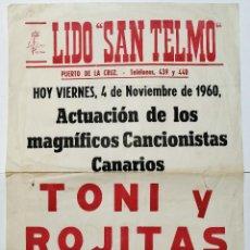 """Carteles Espectáculos: LIDO """"SAN TELMO"""". PUERTO DE LA CRUZ. TENERIFE. ACTUACION TONI Y ROJITAS. 4 NOVIEMBRE 1960.. Lote 206962846"""