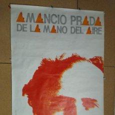 Carteles Espectáculos: CARTEL AMANCIO PRADA DE LA MANO DEL AIRE. ILUSTRADO POR ALBERTO CORAZÓN. 95 X 65 CM. Lote 210197211