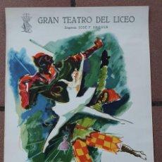 Carteles Espectáculos: CARTEL - LONDON'S FESTIVAL BALLET - 1955 - GRAN TEATRO DEL LICEO - 54X35 CM.. Lote 214954143