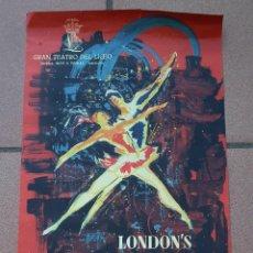 Carteles Espectáculos: CARTEL - LONDON'S FESTIVAL BALLET - 1962 - GRAN TEATRO DEL LICEO - 52,5 X 34,9 CM.. Lote 214956276
