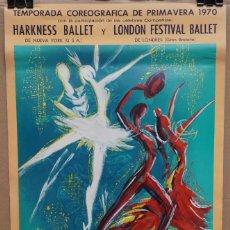 Carteles Espectáculos: CARTEL - BALLET DEL TEATRO DEL LICEO - 1970 - HARKNESS BALLET Y LONDON FESTIVAL BALLET.. Lote 215125866