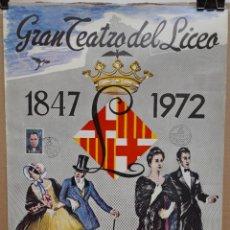 Carteles Espectáculos: CARTEL - GRAN TEATRO DEL LICEO (1847 - 1972) 125 ANIVERSARIO - RIBAS RIUS - 48,3X 33,4 CM.. Lote 215191527