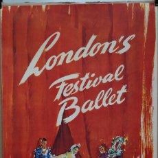 Carteles Espectáculos: CARTEL DEL LONDON'S FESTIVAL BALLET - PERE CLAPERA - 53 X 35 CM.. Lote 215196447