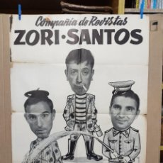 Carteles Espectáculos: CARTEL DE LA COMPAÑIA DE REVISTAS ZORI-SANTOS AÑOS 60,MANOLO CODESO.VER FOTOS 100X 70 CM. Lote 216597167