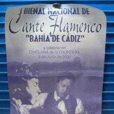 Carteles Espectáculos: ANTIGUO CARTEL DE FLAMENCO. CANTE FLAMENCO EN CÁDIZ 2000. M 44X63 CM. Lote 217257855