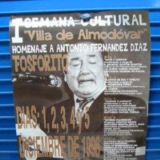 Carteles Espectáculos: ANTIGUO CARTEL DE FLAMENCO. HOMENAJE A FOSFORITO. ALMODÓVAR DEL RÍO 1998. M 49X68 CM. Lote 217258285